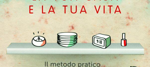 4 Settimane Per Riordinare La Tua Casa E La Tua Vita Bella Magazine